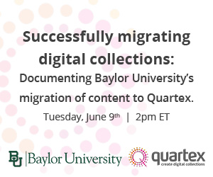 Upcoming Webinar: Successfully migrating digital collections