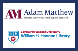 Adam Matthew Announces the First Digital Collections from Loyola Marymount University