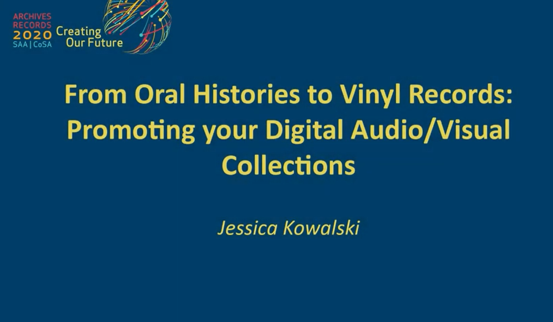 Watch - From Oral Histories to Vinyl Records: Promoting your Digital Audio/Visual Collections